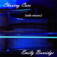 Chasing Cars cello cover by Emily (sample)